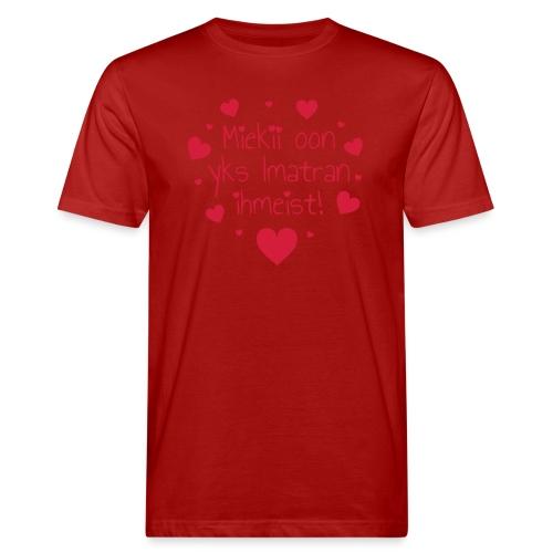 Miekii oon yks Imatran Ihmeist vauvan ph body - Miesten luonnonmukainen t-paita