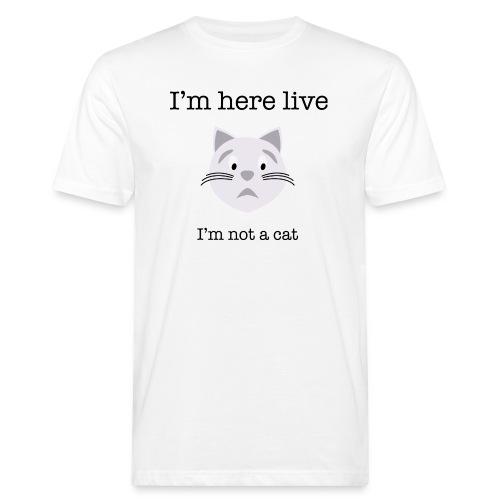 I'm not a cat - Organic mænd