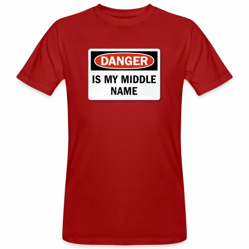 Danger is my middle name - Men's Organic T-Shirt