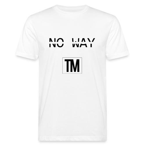 NO WAY - Men's Organic T-Shirt