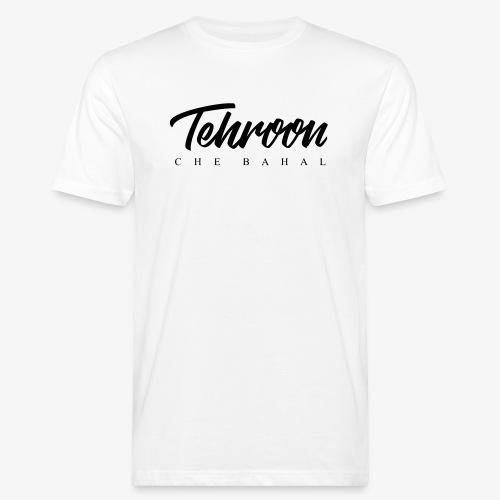 Tehroon Che Bahal - Männer Bio-T-Shirt