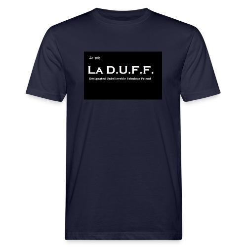 Je Suis... La D.U.F.F. - Mannen Bio-T-shirt