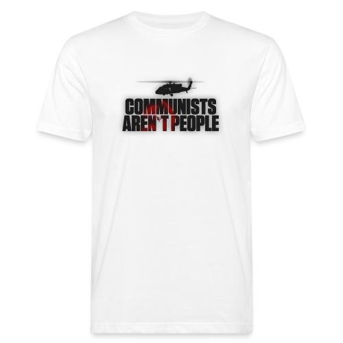 Communists aren't People (No uzalu logo) - Men's Organic T-Shirt