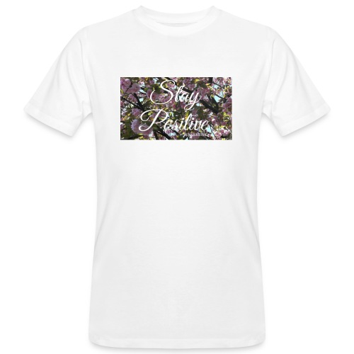 STAY POSITIVE #FRASIMTIME - T-shirt ecologica da uomo