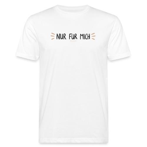 Nur für mich #SelbstliebeKollektion - Männer Bio-T-Shirt