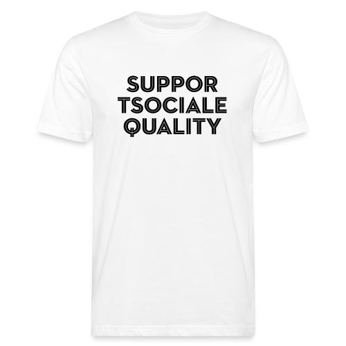 Support Social Equality - Men's Organic T-Shirt