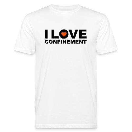 j aime le confinement - T-shirt bio Homme