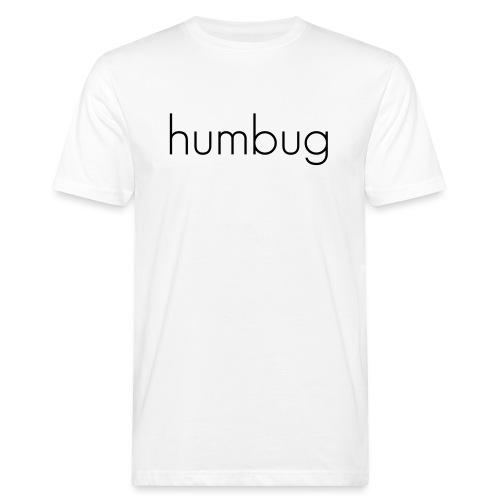 humbug - Männer Bio-T-Shirt