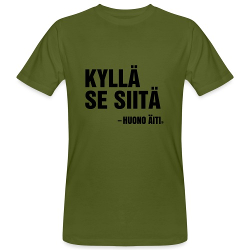 Kyllä se siitä! - Miesten luonnonmukainen t-paita