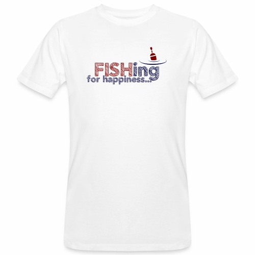 Fishing For Happiness - Men's Organic T-Shirt