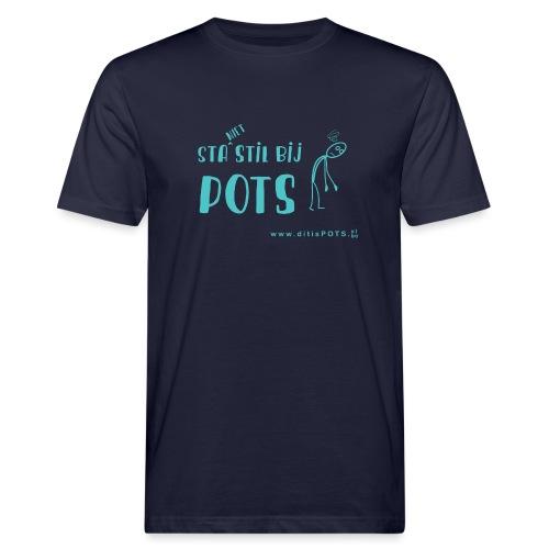 Sta (niet) stil bij POTS producten - Mannen Bio-T-shirt