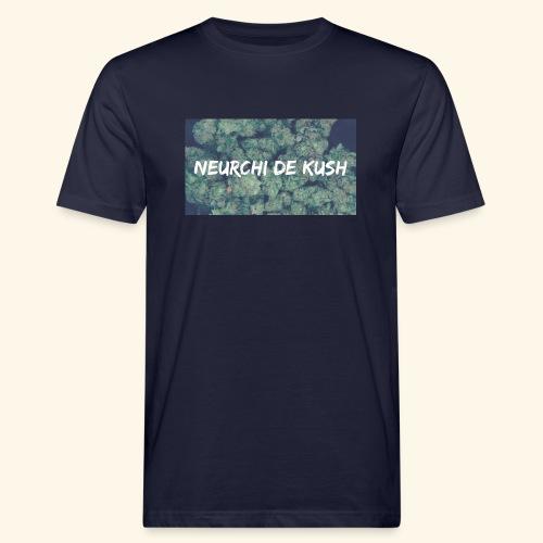 NEURCHI DE KUSH - T-shirt bio Homme