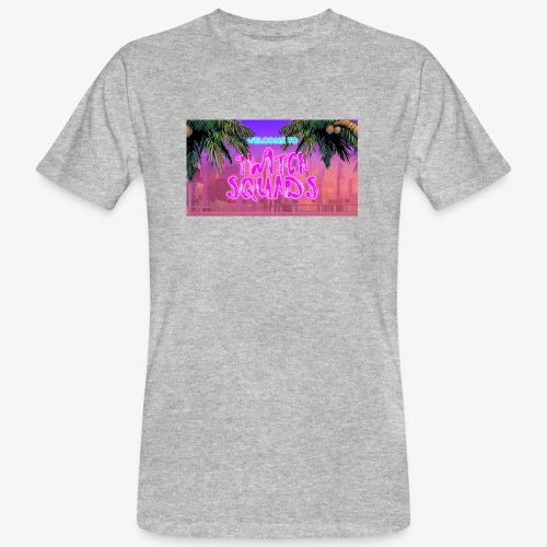 Welcome To Twitch Squads - Men's Organic T-Shirt