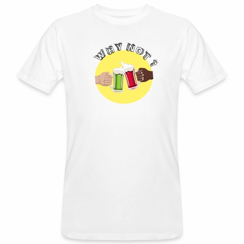 WHY NOT ? (WN) - T-shirt bio Homme