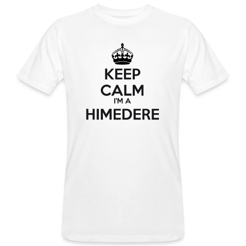Himedere keep calm - Men's Organic T-Shirt
