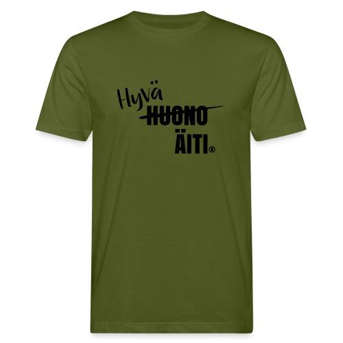 Hyvä äiti - Miesten luonnonmukainen t-paita
