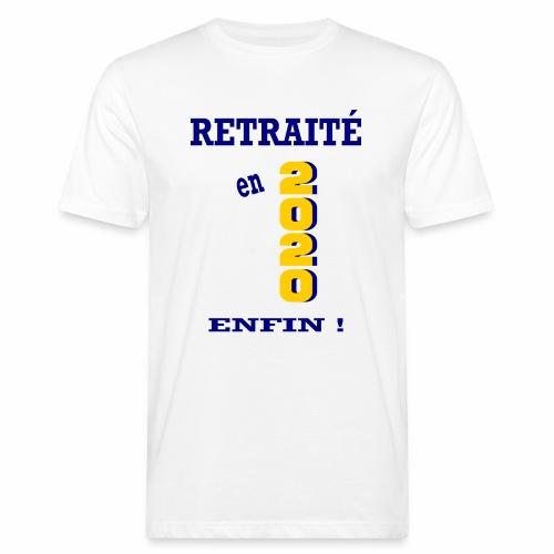 Retraité en 2020 - Enfin ! - T-shirt bio Homme
