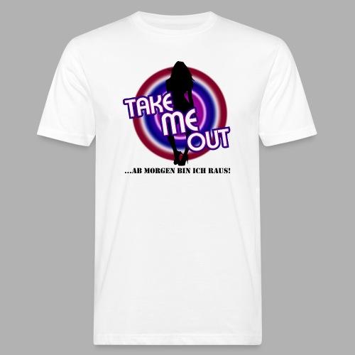 Take me out_Sie_Var. 2 - Männer Bio-T-Shirt