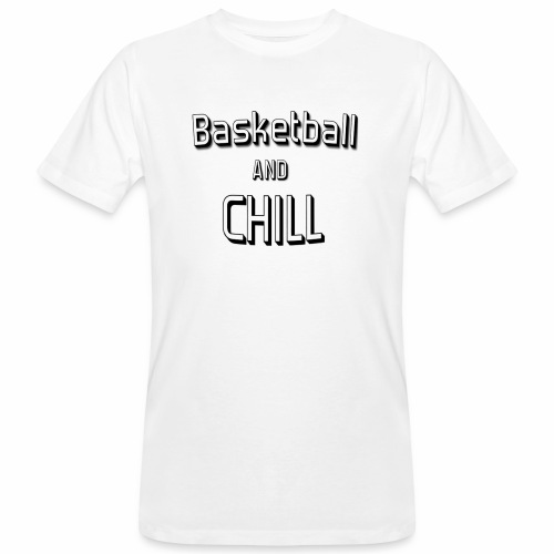 Basketball'n'chill - T-shirt bio Homme