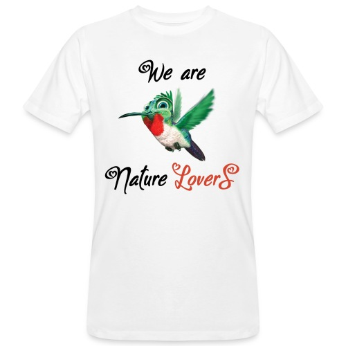 We are Nature Lovers - T-shirt bio Homme