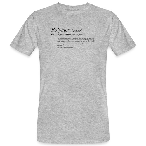 Polymer definition. - Men's Organic T-Shirt