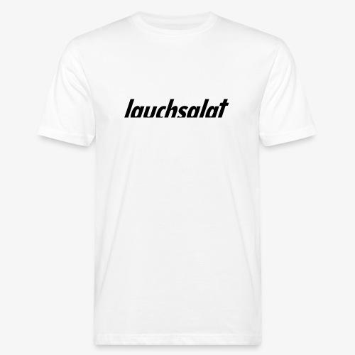 lauchsalat - Männer Bio-T-Shirt