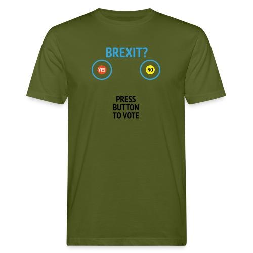 Brexit: Press Button To Vote - Organic mænd