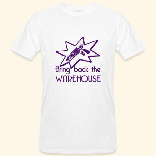 Bring Back the Warehouse Warehouse 13 Shirts - Men's Organic T-Shirt