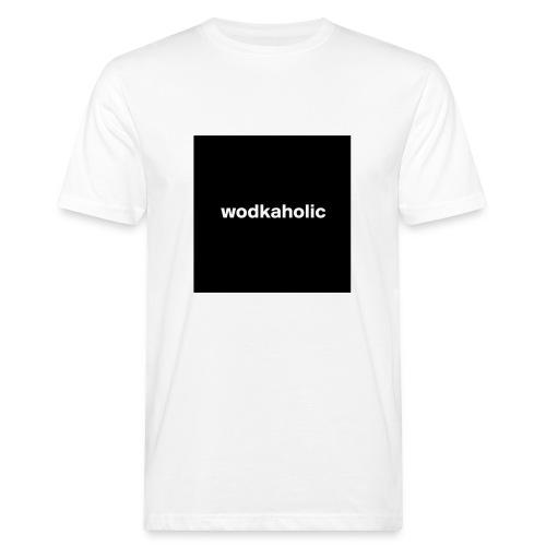 wodkaholic - Männer Bio-T-Shirt