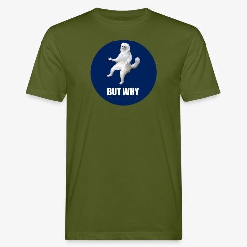 BUTWHY - Men's Organic T-Shirt