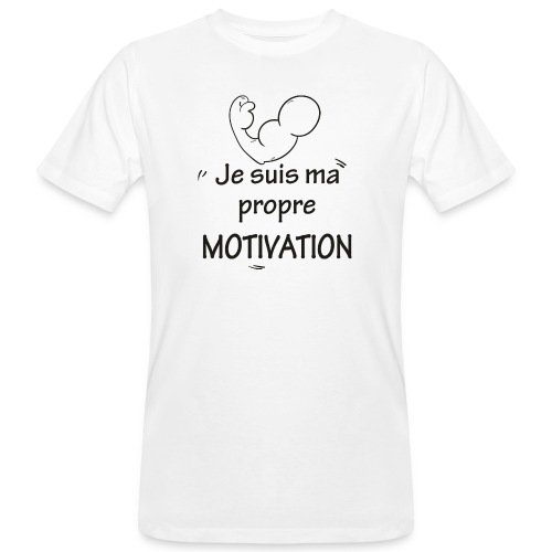Je suis ma motivation - T-shirt bio Homme