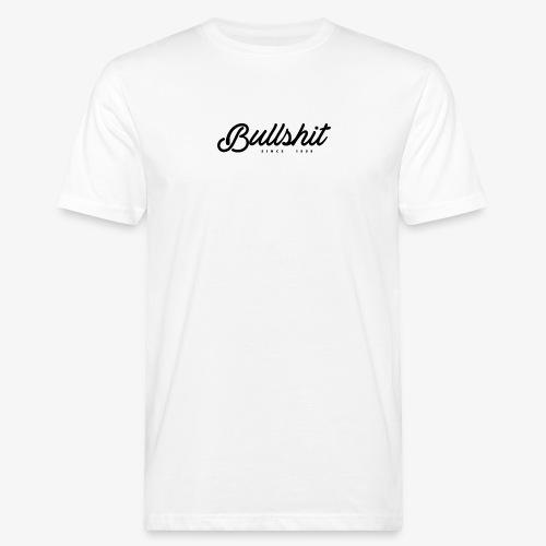 Bullshit depuis 1999 noir - T-shirt bio Homme