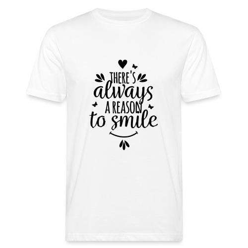 Siempre hay una razón para sonreír - Camiseta ecológica hombre
