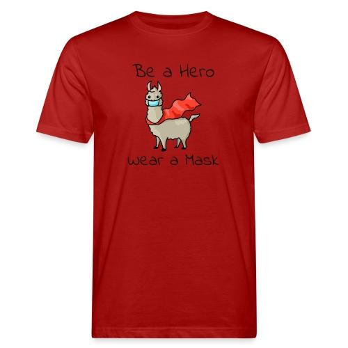 Sei ein Held, trag eine Maske! - Männer Bio-T-Shirt