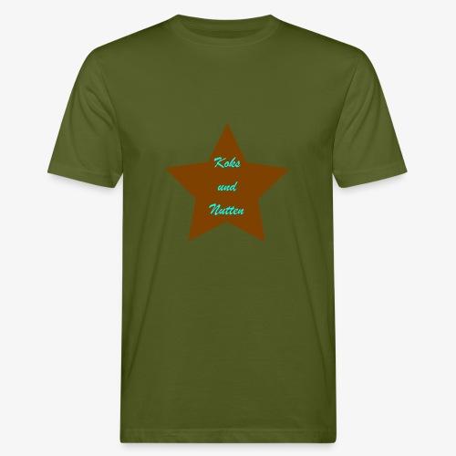 Koks und Nutten - Männer Bio-T-Shirt