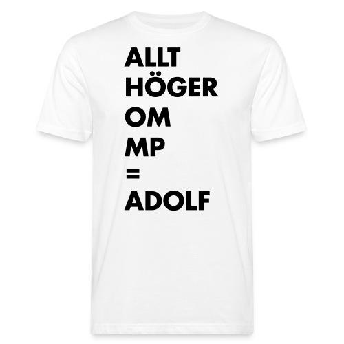 Allt höger om MP = Adolf - Ekologisk T-shirt herr