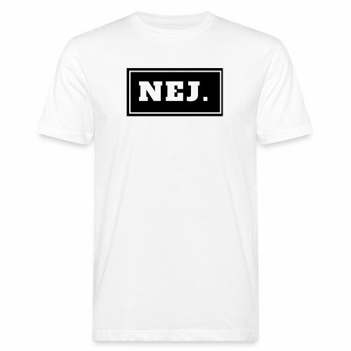 NEJ - Ekologisk T-shirt herr