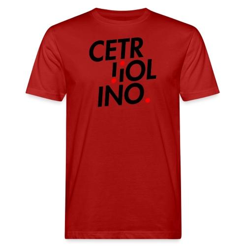 Cetr!ol!no. (Light T-Shirt) - T-shirt ecologica da uomo