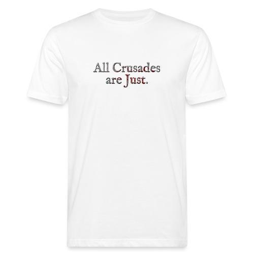 All Crusades Are Just. Alt.2 - Men's Organic T-Shirt