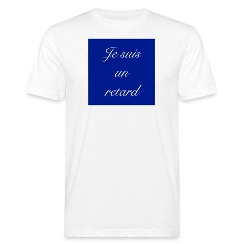 Je suis un retard - Ekologisk T-shirt herr