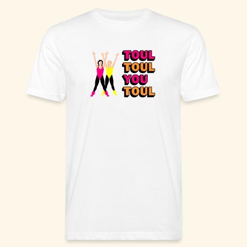 Toul Toul You Toul - T-shirt bio Homme