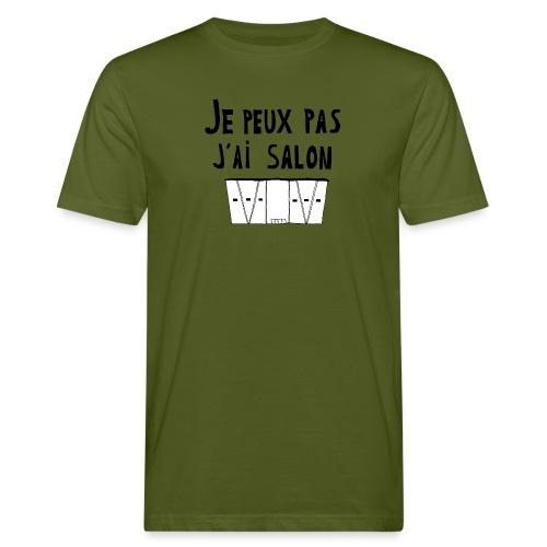 Je peux pas j'ai salon - T-shirt bio Homme