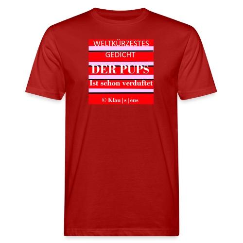 Gedicht DER PUPS - Männer Bio-T-Shirt