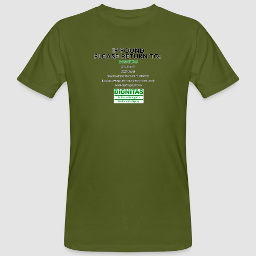 Dignitas - If found please return joke design - Men's Organic T-Shirt
