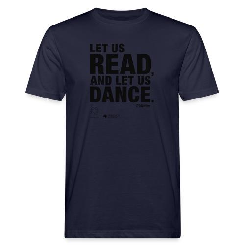 LET US READ   Bookish Merch - Männer Bio-T-Shirt