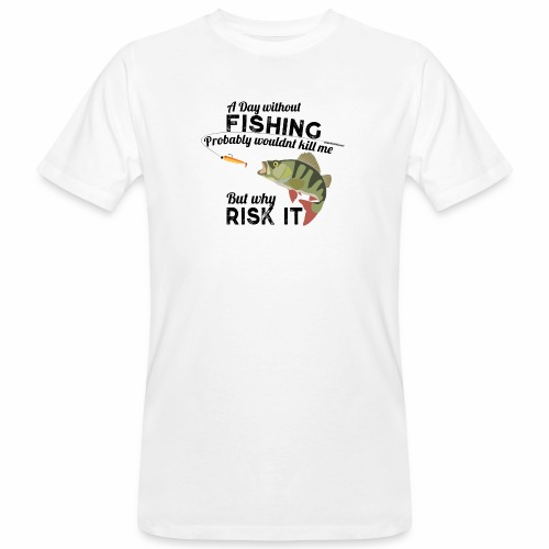 A Day without Fishing Angeln Fishyworm Bass Barsch - Männer Bio-T-Shirt