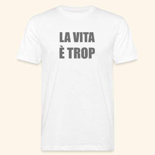 LA vita1 - T-shirt ecologica da uomo