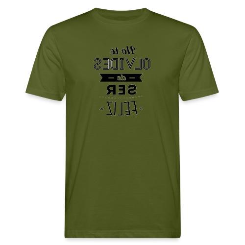 Para el Espejo:NO TE OLVIDES - Camiseta ecológica hombre