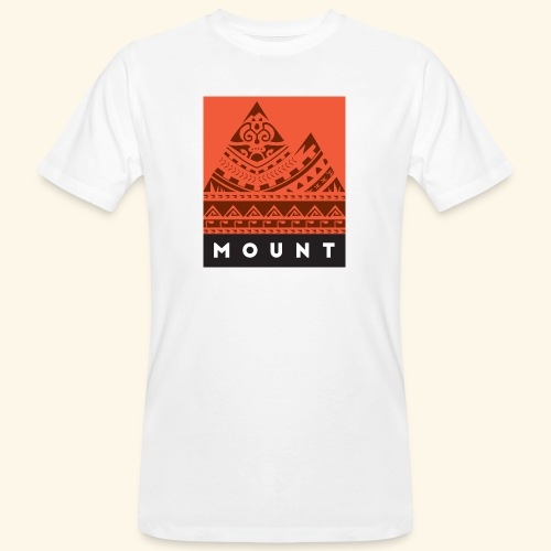 Mount - Be Mountains or be Sissy by Te-Moana - Männer Bio-T-Shirt