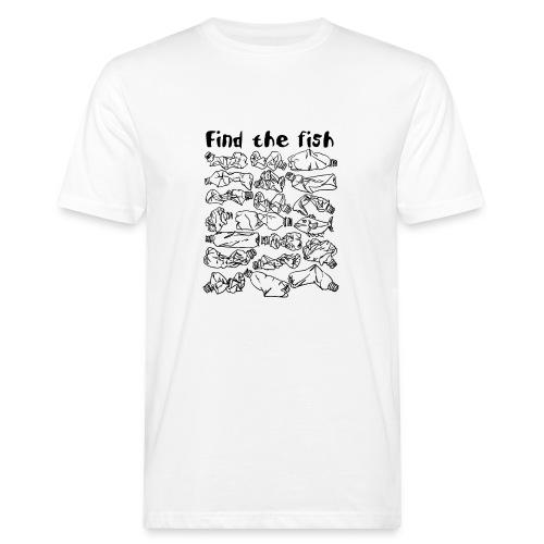 ECO ocean plastic bottles pollution find the fish - Men's Organic T-Shirt